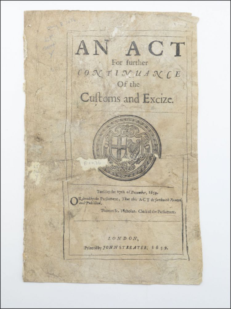 An Act for Further Continuance of the Customs and Excize [Excise]. Tuesday the 27th of December, 1659. England, Wales. Parliament.