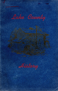 Lake County History. Federal Writers' Project.
