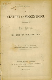 A Century of Suggestions Addressed to the Sleepy, by One of Themselves. Anonymous.