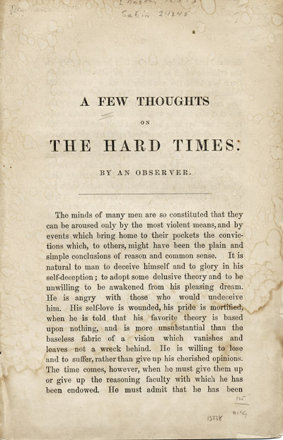 A Few Thoughts on the Hard Times by an Observer [caption title]. Hard Times, Anonymous.