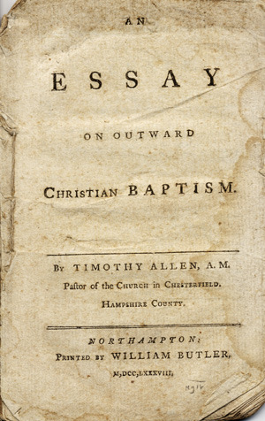 An Essay on Outward Christian Baptism. Timothy Allen.