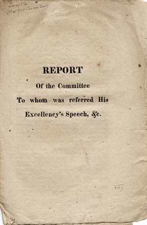 Report of the Committee to whom was referred His Excellency's Speech, &c. [self-wrapper title]. Henry Champion, chairman.