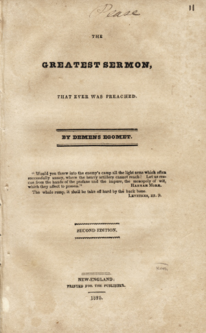The Greatest Sermon, That Ever Was Preached. By Demens Egomet . . . Second Edition. Demons Egomet, pseud.