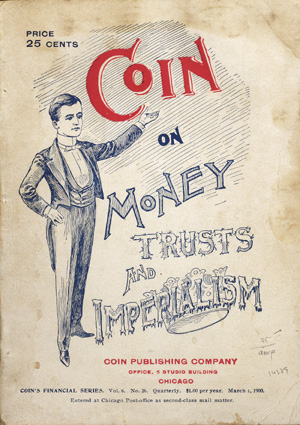 Coin on Money, Trusts, and Imperialism. Harvey, illiam, ope.
