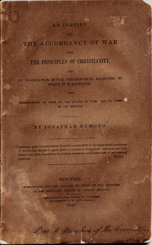 An Inquiry in the Accordancy of War with the Principles of Christianity . . Jonathan Dymond.