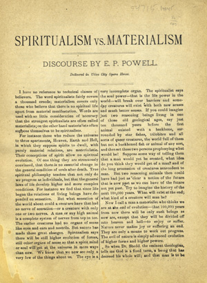 Spiritualism vs. Materialism. Discourse by E. P. Powell, Delivered in Utica City Opera House [caption title]. Powell, dward, ayson.