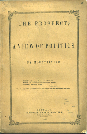 The Prospect; A View of Politics. By Mountaineer [pseud]. Charles Wright.