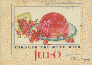Through the Menu with Jell-O [wrapper title]. Jell-O.