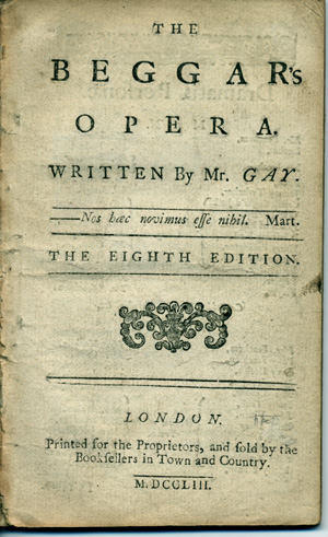 The Beggar's Opera. Written by Mr. Gay . . . the Eighth Edition. John Gay.