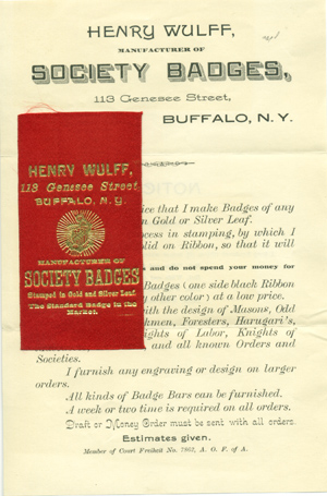 "Promotional circular and sample ribbon, ""Henry Wulff, Manufacturer of Society Badges, 113 Genesee Street, Buffalo, N. Y."" Fraternal Lodges, Henry Wulff."