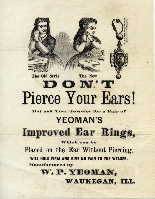 "Two promotional circulars, with the original pictorial cover, ""W. P. Yeoman's Improved Ear Ring,"" with ""Don't Pierce Your Ears!"" Midwestern Finery, P. Yeoman, illiam."