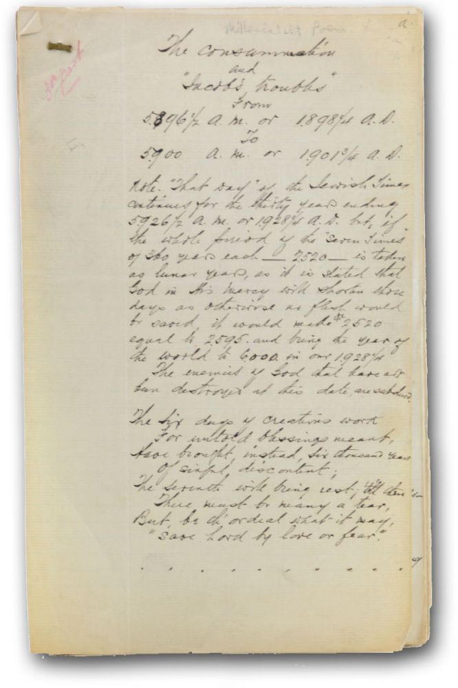 """Fair copy manuscript, with mounted corrections and occasional interpolations, of a lengthy poem, """"The consumation and 'Jacob's Troubles' from 5896-1/2 A. M. or 1898-1/4 A.D. to 5900 A. M. or 1901-3/4 A.D."""" [caption title]. Millennialist Verse, Anonymous."""