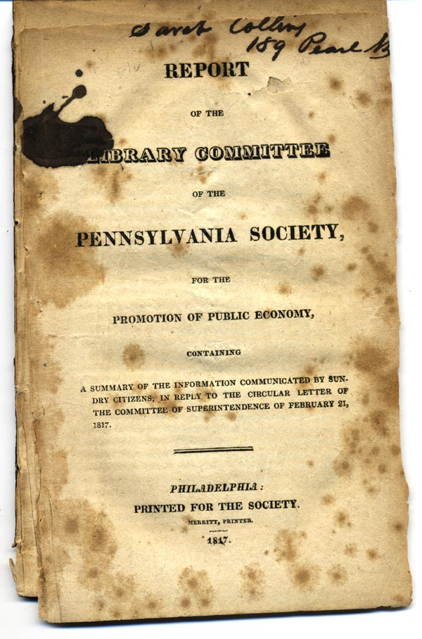 Report of the Library Committee of the Pennsylvania Society, for the Promotion of Public Economy . . Pennsylvania Society for the Promotion of Public Economy.