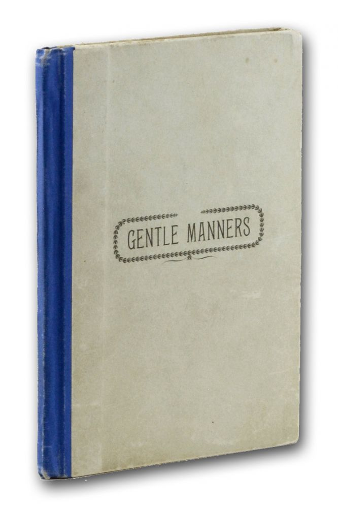 Gentle Manners. A Guide to Good Morals. Shaker.