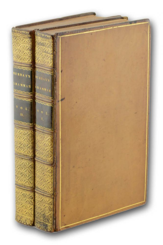 An English Grammar: Comprehending the Principles and Rules of the Language, Illustrated by the Appropriate Exercises, and a Key to the Exercises . . . The Third Edition, Corrected, and Much Englarged. FFV, Lindley Murray, William Fanning Wickham.