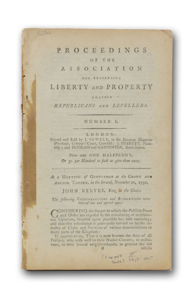 Proceedings of he Association for Preserving Liberty and Property Against Republicans and Levellers. Number I . . . [caption title; later numbers with the cation title:] Liberty and Property Preserved Against Republicans and Levellers. A Collection of Tracts. Number II [through Number V]. Association for Preserving Liberty, Property against Republicans and Levellers.