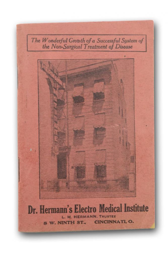 Dr. Hermann's Electro Medical Institute. L. M. Hermann, Trustee . . . [wrapper title]. Storefront Clinics, Hermann's Electro Medical Institute.