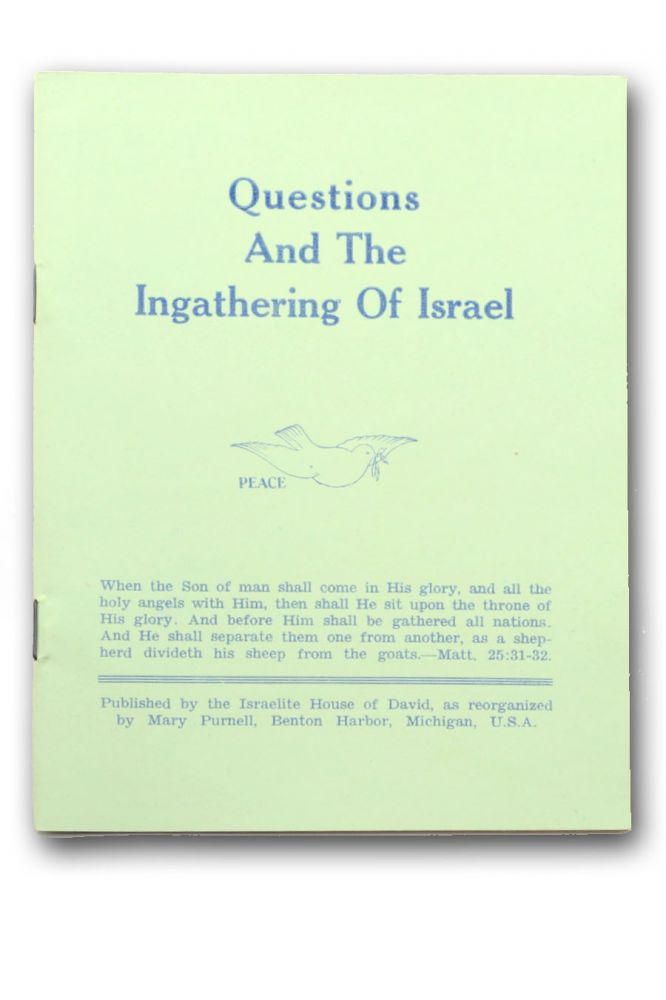 Questions and the Ingathering of Israel [wrapper title]. City of David, Mary Purnell.