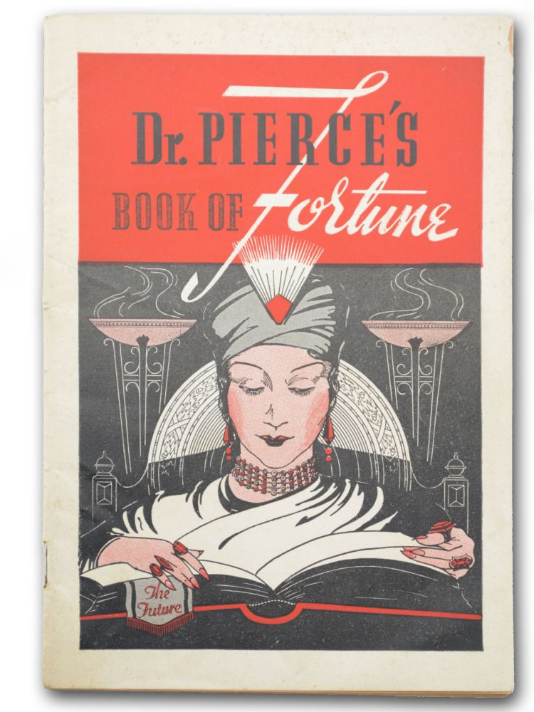 Dr. Pierce's Book of Fortune [wrapper title]. Dream Book, Dr. Valentine Mott Pierce.