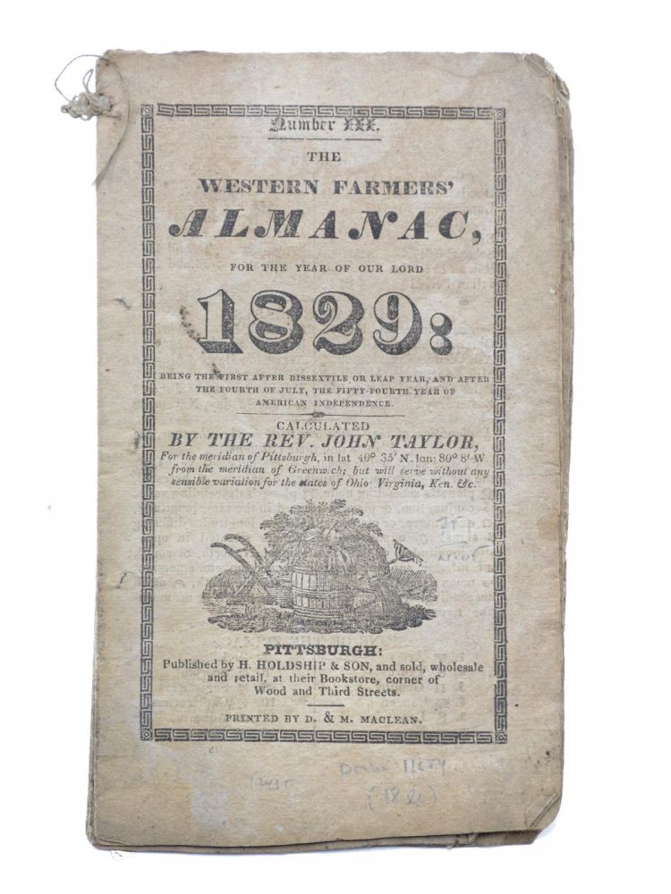 The Western Farmers' Almanac for the Year of Our Lord 1829 . . Rev. John Taylor.