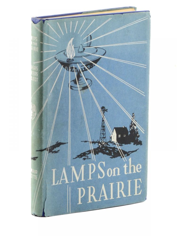 Lamps on the Prairie: A History of Nursing in Kanas. Compiled by the Writers' Program of the Works Progress Administration in the State of Kansas. Kansas State Nurses' Association.