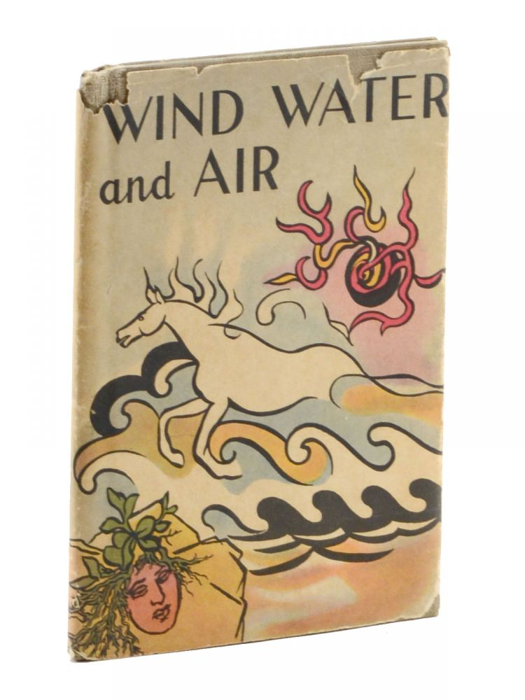 Wind, Water, and Air. Children's Science Series Federal Writers' Project.