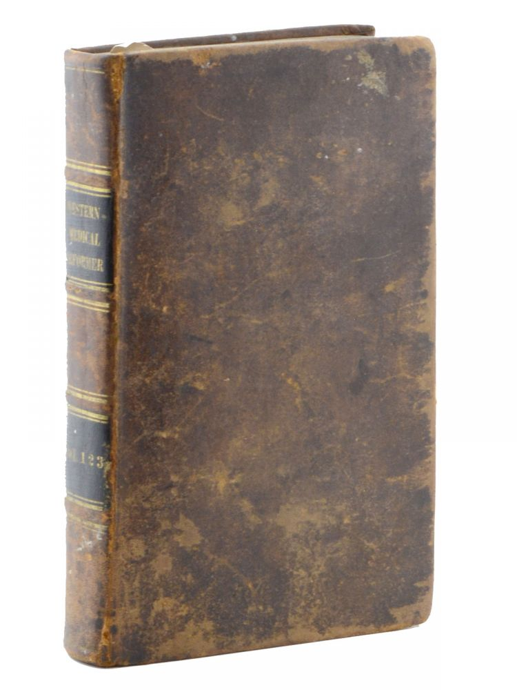 The Western Medical Reformer: A Monthly Journal of Medical and Chirurgical Science: Edited and Published by the Medical Professors of Worthington College. Vols. 1 & 2. [and: vol. 3]. Medicine, Midwest.