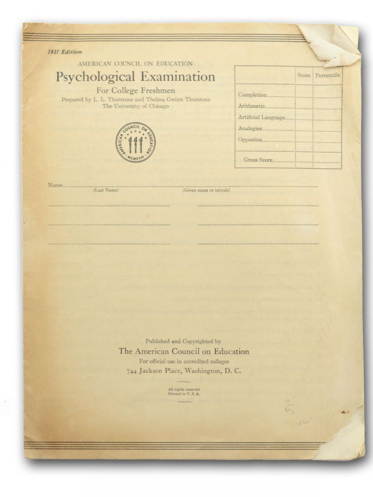 1937 edition. American Council on Education Psychological Examination for College Freshmen . . L. L. Thurstone, Thelma Gwinn Thurstone.
