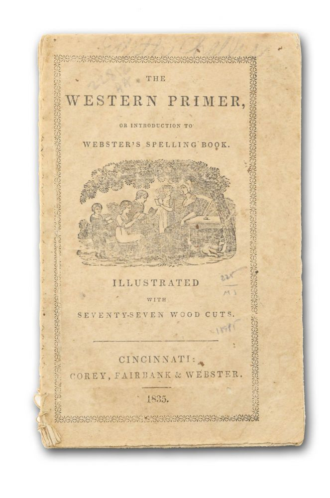 The Western Primer, or Introduction to Webster's Spelling Book. Primers.