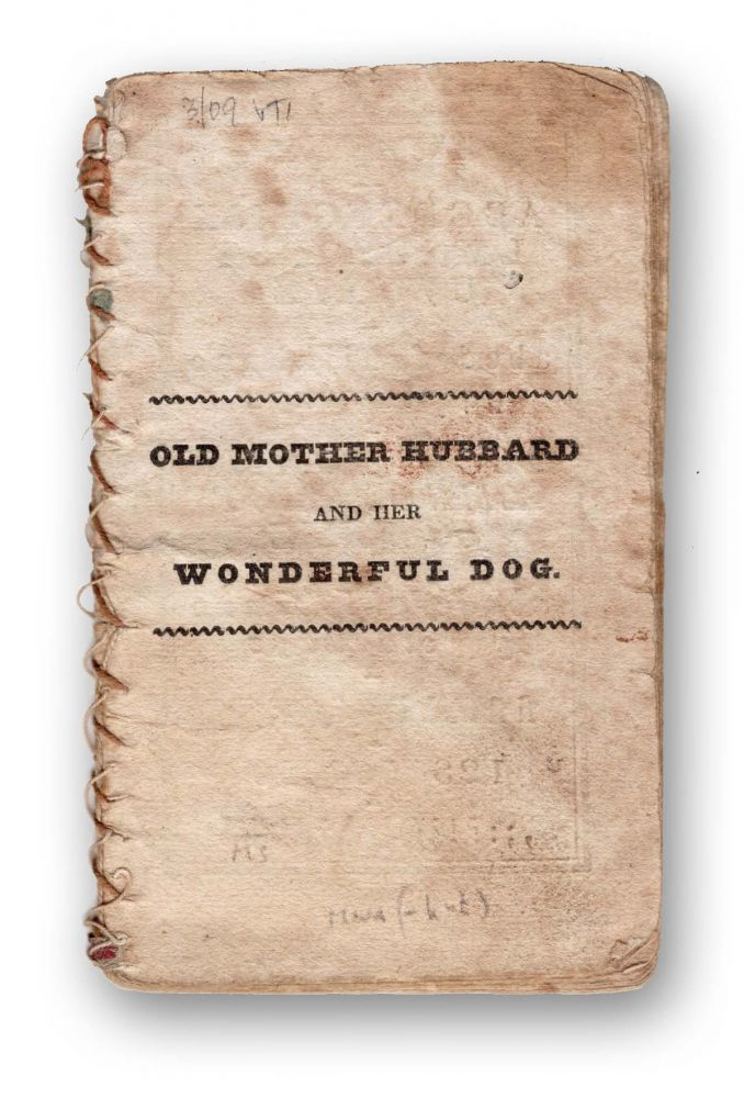 Old Mother Hubbard, and Her Wonderful Dog. Juvenile, Nursery Rhymes, Sarah Catherine Martin.