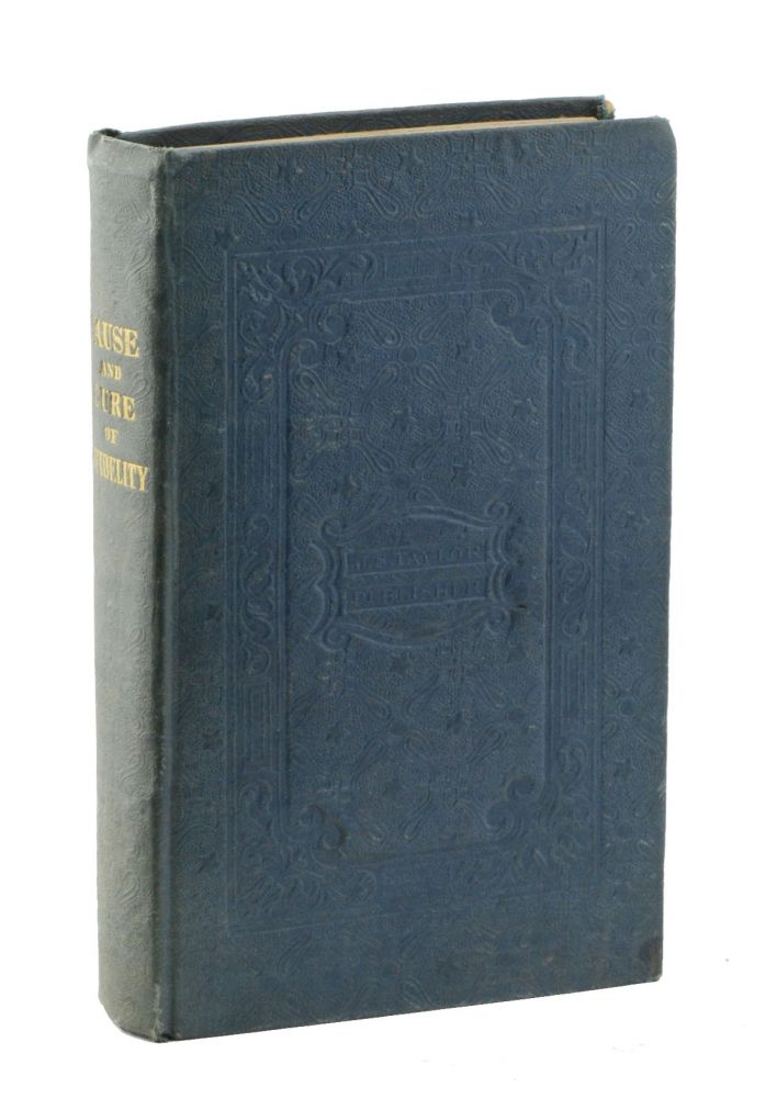 The Cause and Cure of Infidelity: with an Account of the Author's Conversion. By the Rev. David Nelson, of Quincy, Illinois; late of Marion County, Missouri. Conversion, David Nelson.