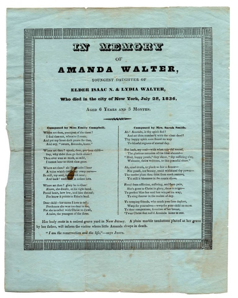 In Memory of Amanda Walter, Youngest Daughter of Elder Isaac N. and Lydia Walter, Who died in the City of New York, July 28, 1836, Aged 6 Years and 3 Months [caption title]. American Poetry, Emily Campbell, Sarah Smith.