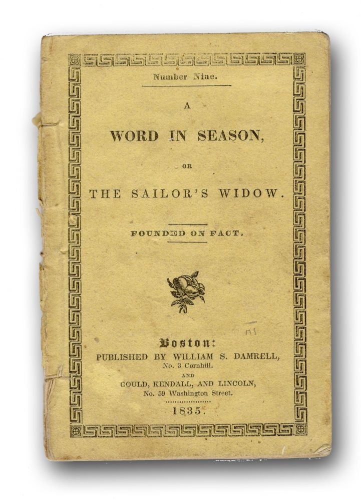 A Word in Season, or The Sailor's Widow. Founded on Fact. Seventh Edition. Children's Books, Lucius Manlius Sargent.