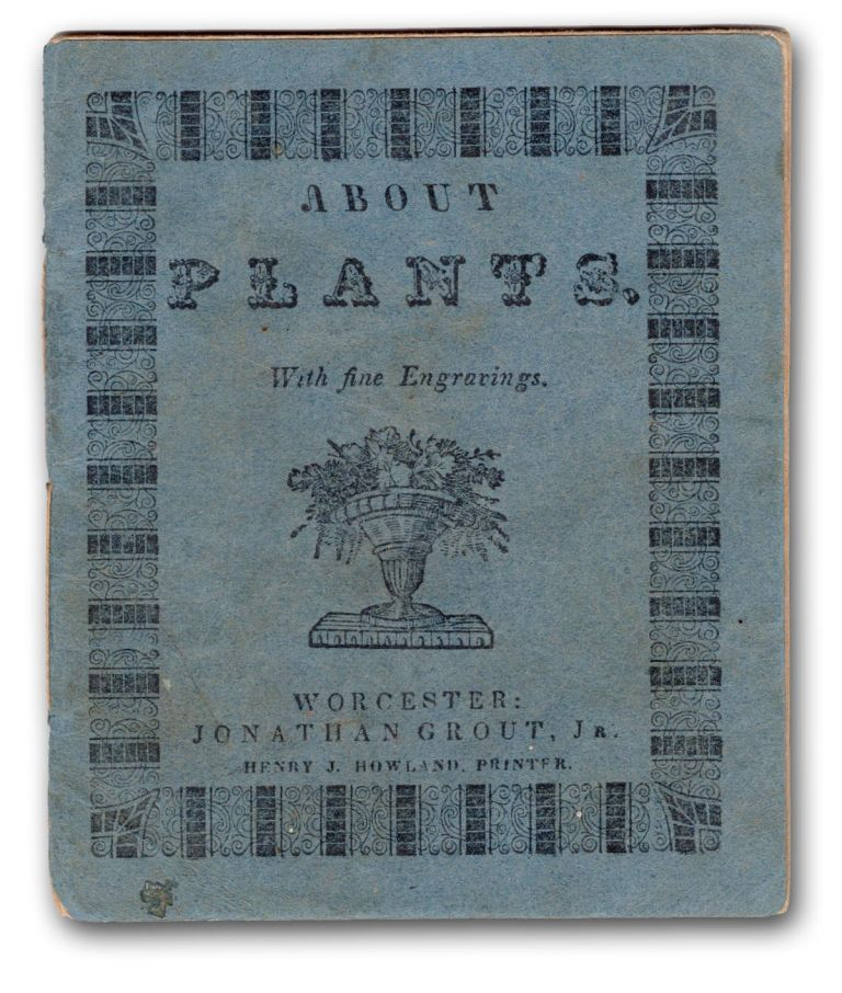 About Plants. With Many Engravings. Botany, Anonymous.