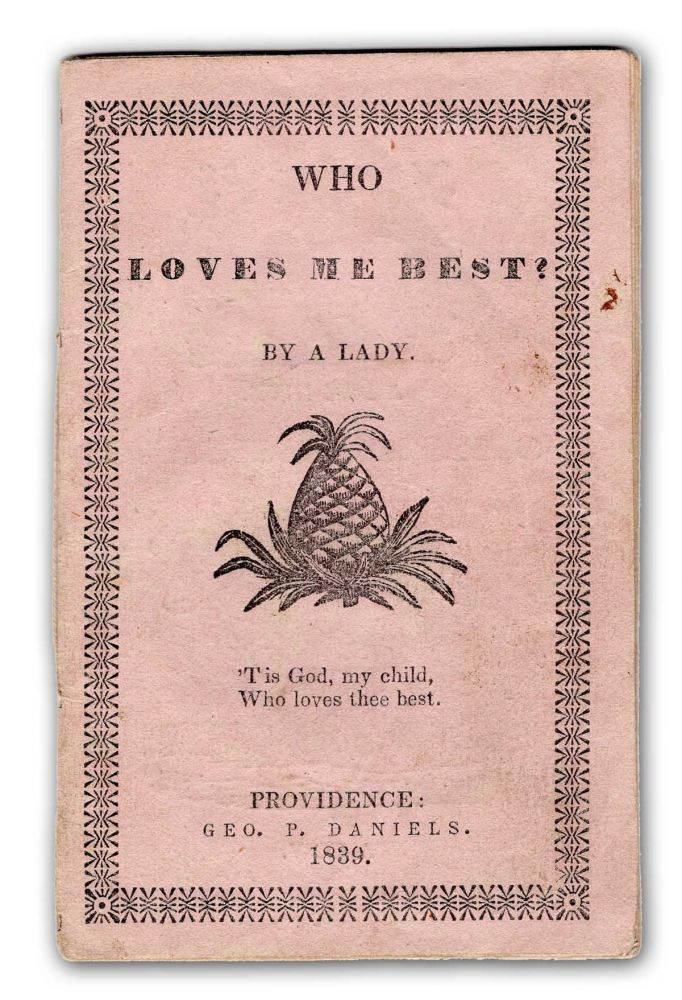 Who Loves Me Best? By a Lady. Chapbook, Anonymous.