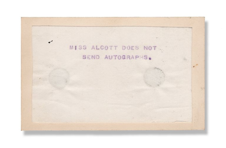 """Mechanical duplicated text in aniline ink (presumably an early hectograph), """"Miss Alcott does not send autographs."""". Autographs, Louisa May Alcott."""