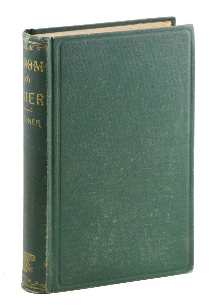 Bloom and Brier; or, As I Saw it, Long Ago. A Southern Romance. William Falconer.