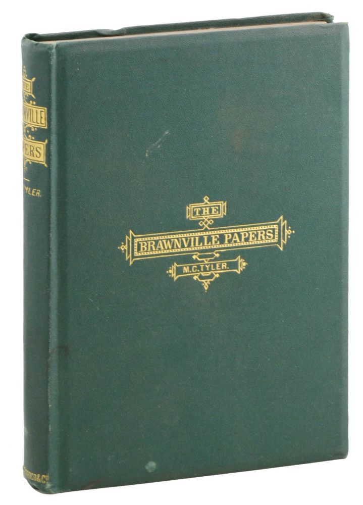 The Brawnville Papers: Being Memorials of the Brawnville Athletic Club. Edited by . . Moses Coit Tyler.
