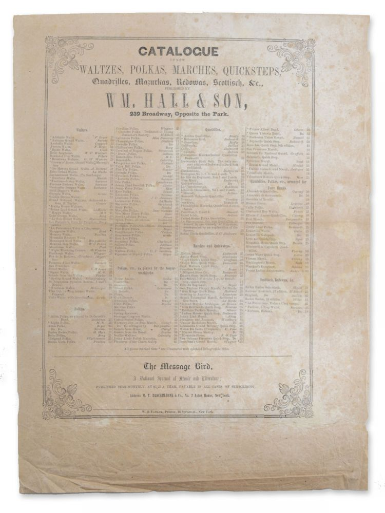 Catalogue of New Waltzes, Polkas, Marches, Quicksteps, Quadrilles, Mazurkas, Redowas, Scottisch, &c., published by Wm. Hall & Son, 239 Broadway, Opposite the Park [caption title]. American Music, William Hall, Son.