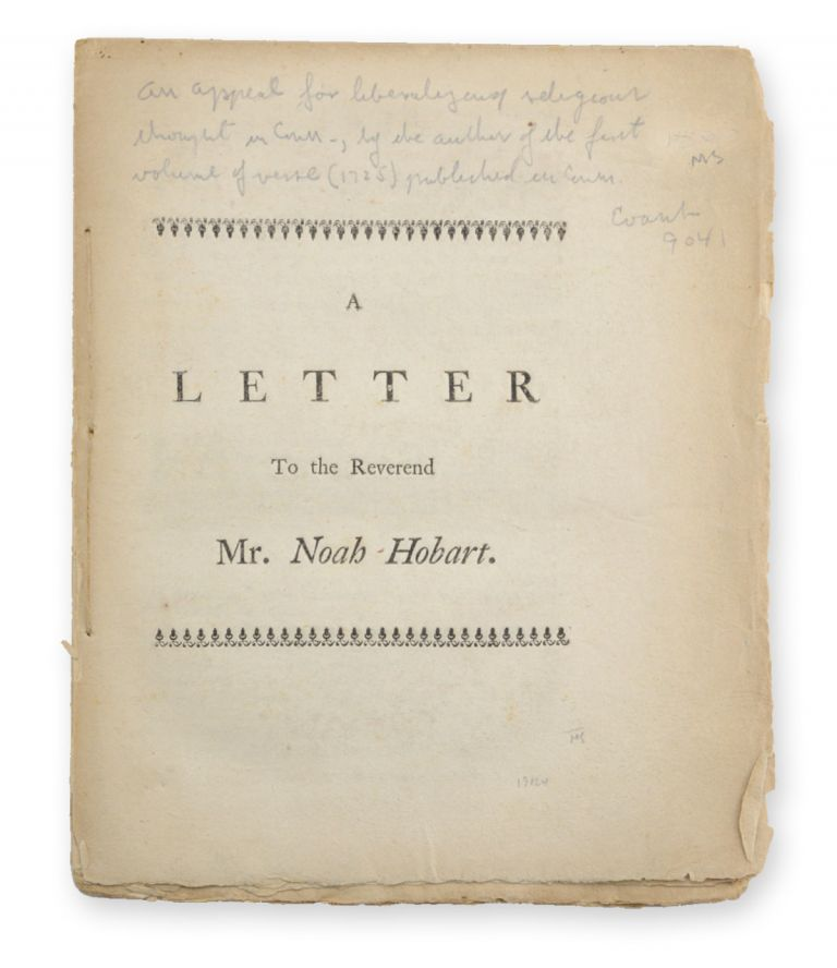 A Letter to the Reverend Mr. Noah Hobart. Connecticut, R. Wolcott, Roger.