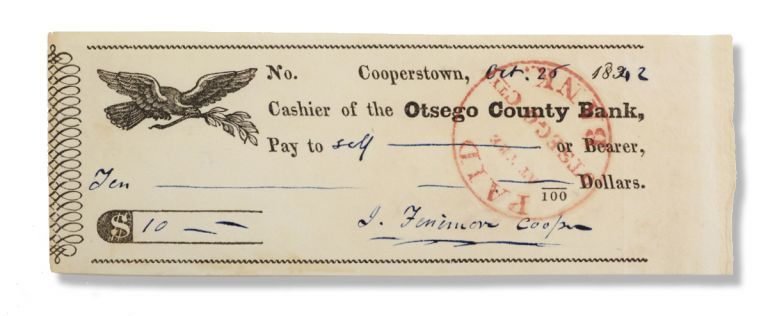 Printed check completed in Cooper's ink autograph for ten dollars cash, signed J. Fenimore Cooper and drawn on Cooper's account at the Otsego County Bank. Autographs, James Fenimore Cooper.