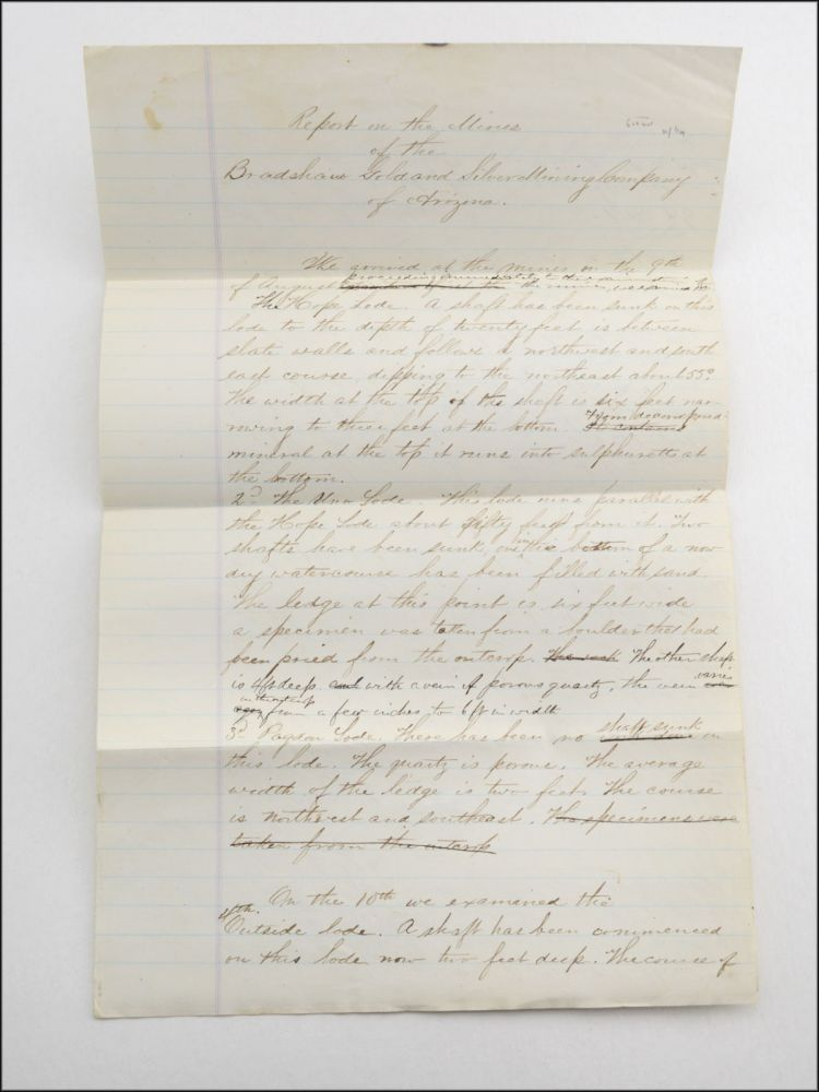 """Manuscript draft, """"Report of the Mines of the Bradshaw Gold and Silver Mining Company of Arizona."""". Frederick E. Hyde."""