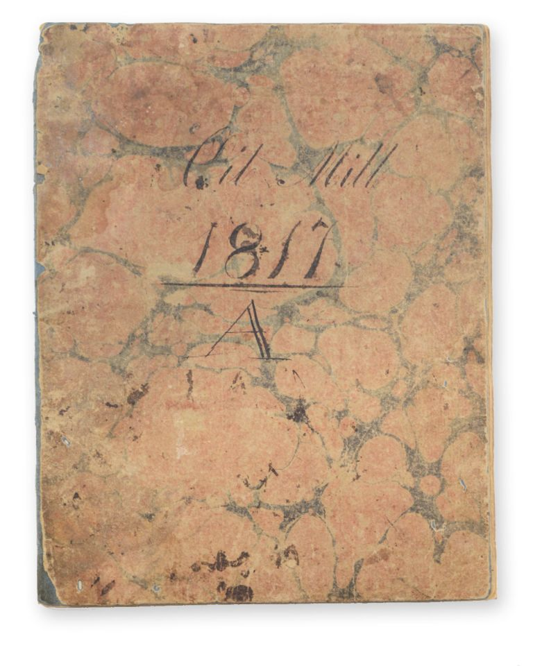 Oil Mill 1817 A [autograph wrapper title; autograph title to the inside front wrapper:] Waste Book for the Oil Mill. Oct. 1, 1817. Jairus Winchell.