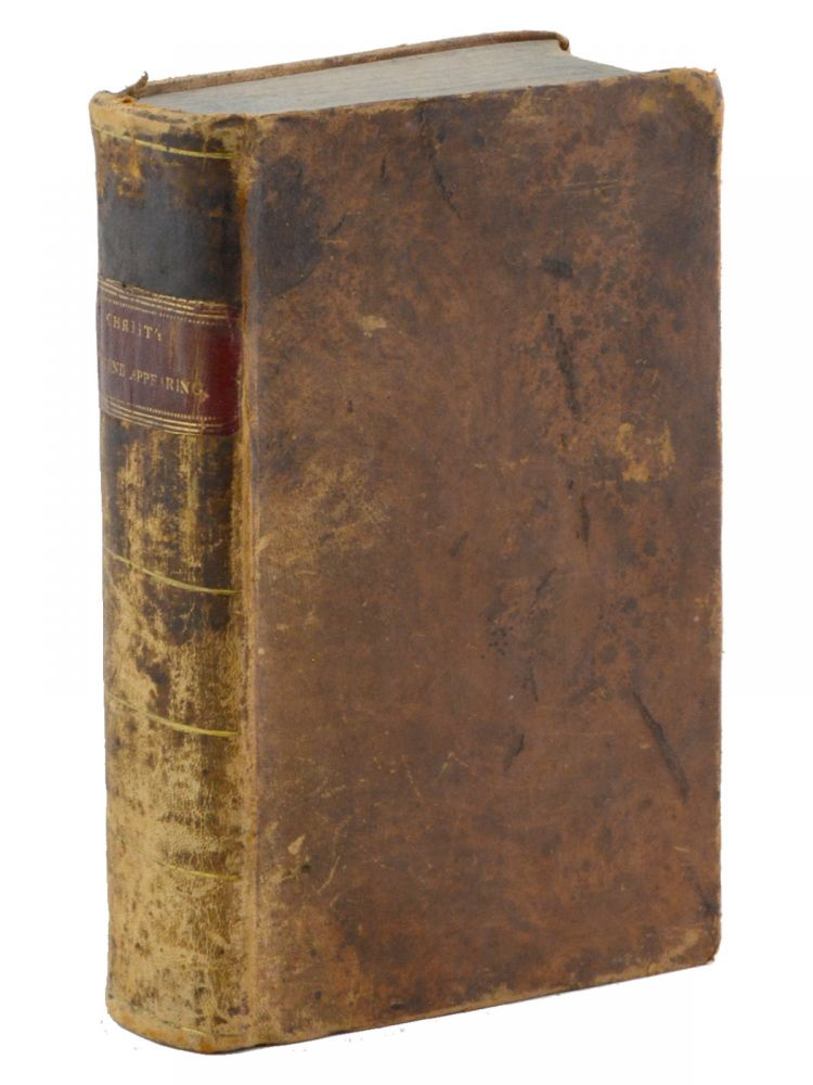 The Testimony of Christ's Second Appearing; Containing a General Statement of All Things Pertaining to the Faith and Practice of the Church of God in this Latter Day . . . Second Edition, Corrected and Improved. SHAKERS, Benjamin Seth Youngs, Seth Youngs Wells.