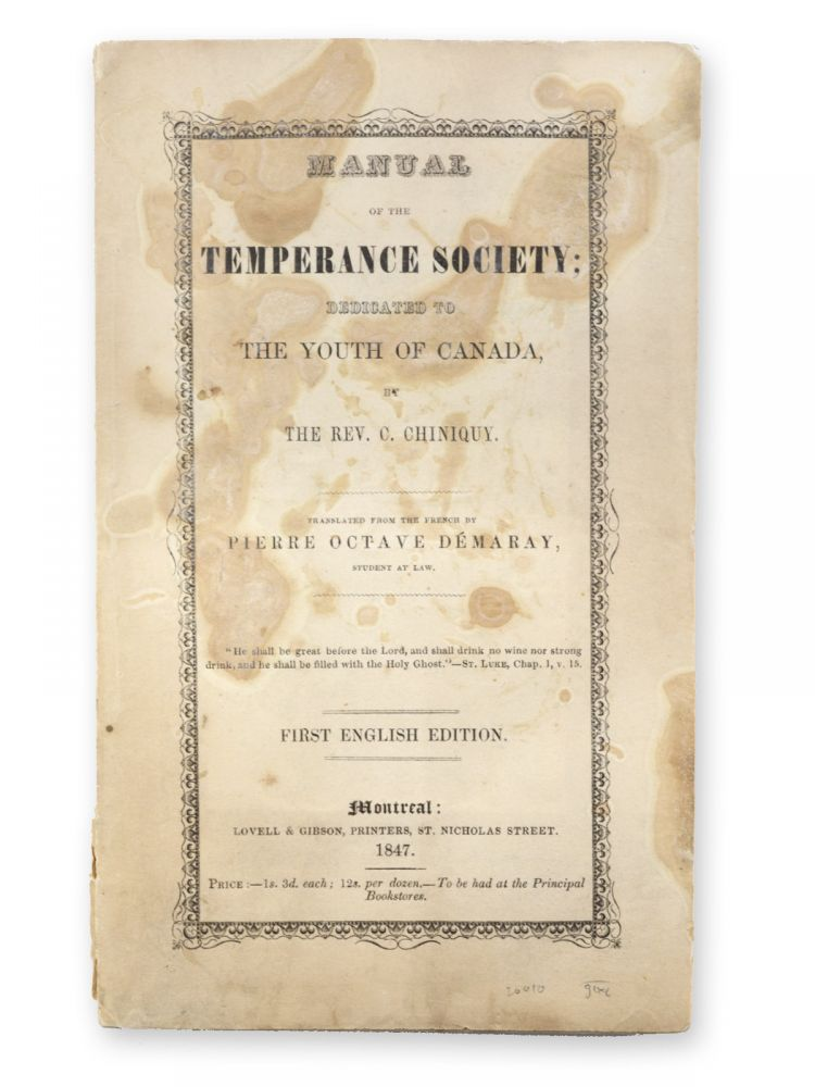 Manual of the Temperance Society; Dedicated to the Youth of Canada . . . Translated from the French by Pierre Octave Démary, Student at Law . . . First English Edition. CONCRETE POETRY, Rev. C. Chiniquy, Charles.