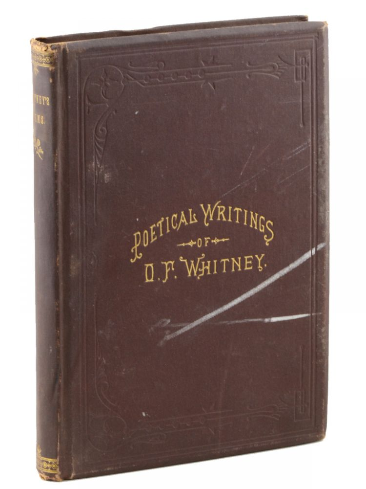 The Poetical Writings of . . . Poems and Poetic Prose. Orson Whitney.