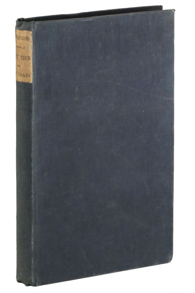 Propositions Concerning Protection and Free Trade. 1850, Willard Phillips.