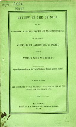 Review of the Opinion of the Supreme Court of Massachusetts in the Case of Oliver Earle and...