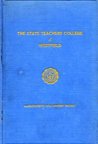 The State Teachers College at Westfield. Federal Writers' Project
