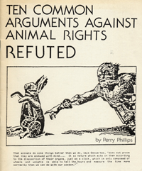 Ten Common Arguments against Animal Rights Refuted [wrapper title]. Perry Phillips